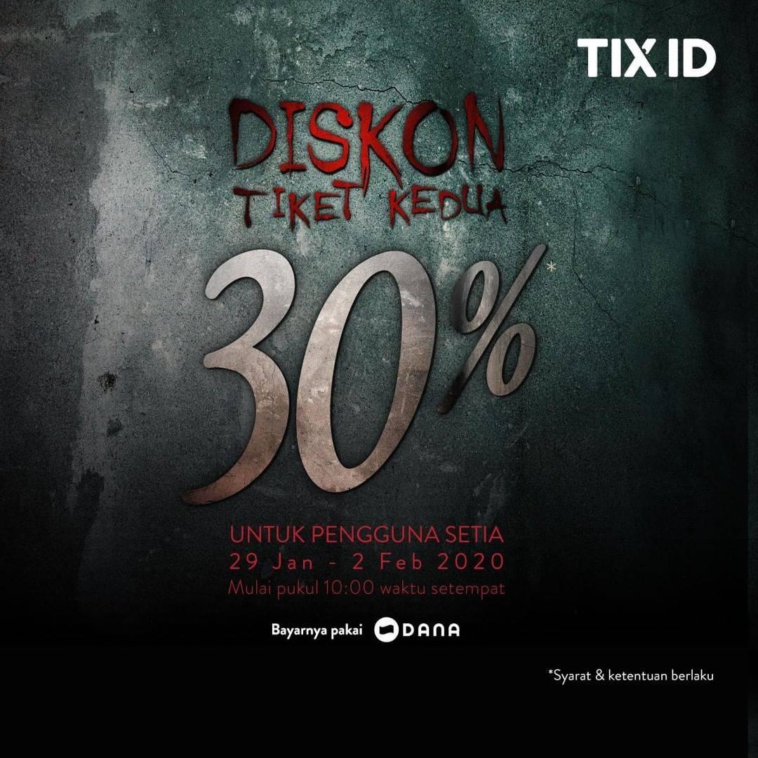 TIX ID Promo Diskon 30% Untuk Tiket Kedua Berlaku Untuk Semua Film