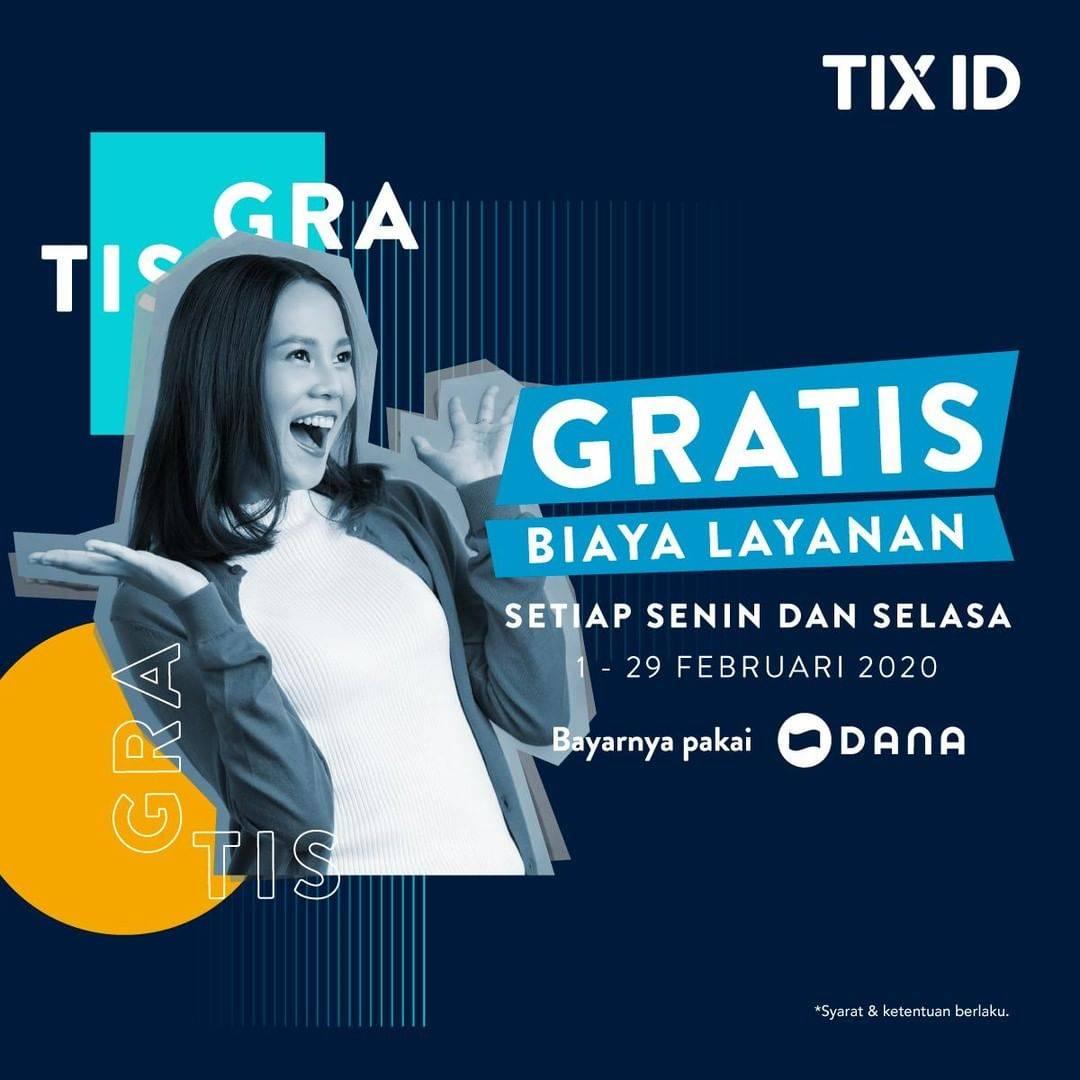 TIX ID Promo Gratis Biaya Layanan Setiap Hari Senin Dan Selasa