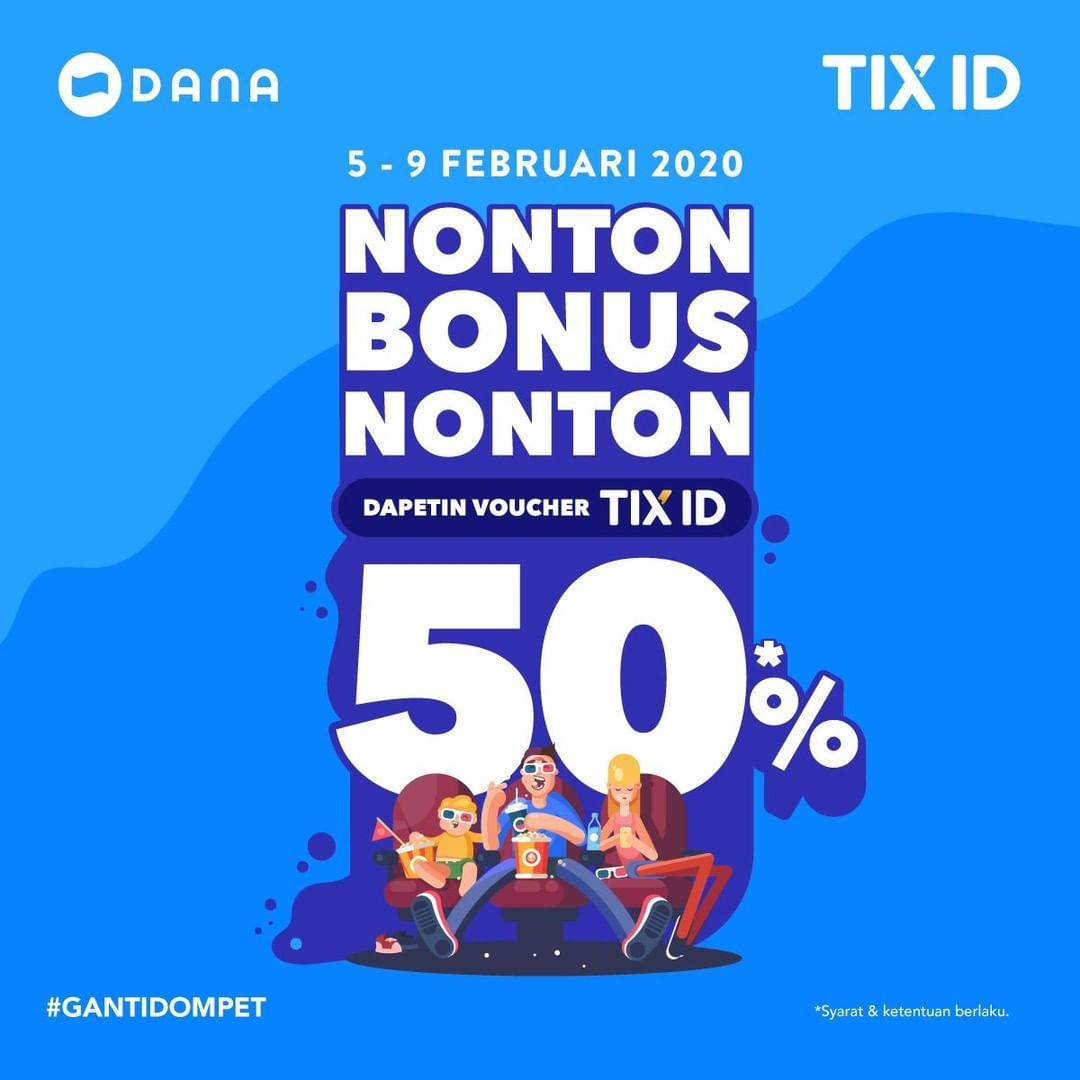 Diskon TIX ID Promo Bonus Voucher Nonton 50% Pembayaran Menggunakan Dana