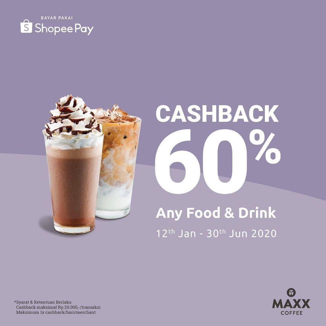 Maxx Coffee Promo Cashback 60% Pembayaran Melalui Shopee Pay