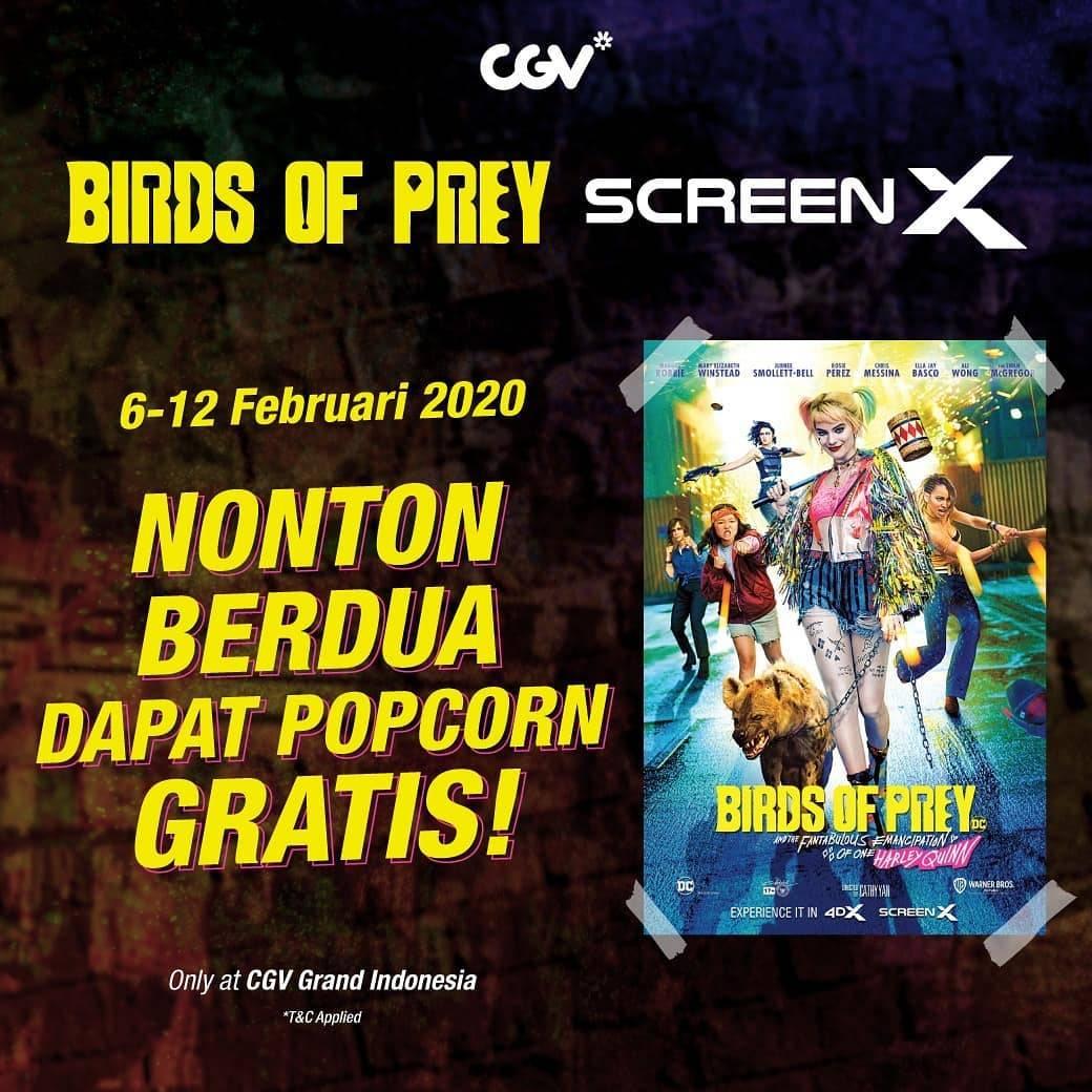 CGV Promo Beli 2 Tiket Screen X Film Birds Of Prey Gratis Popcorn