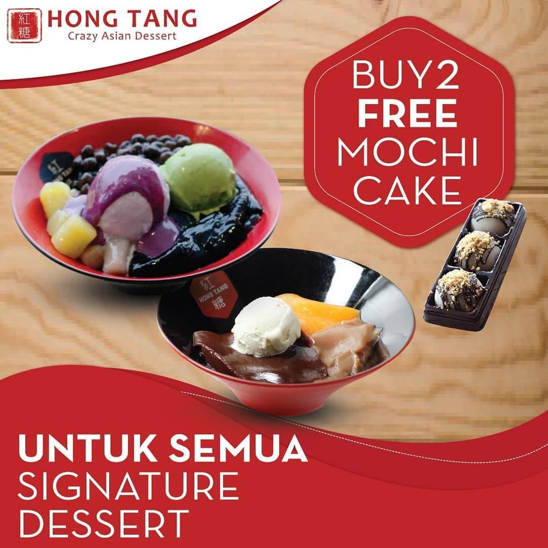 Hong Tang Promo Buy 2 Dessert Free Mochi Cake