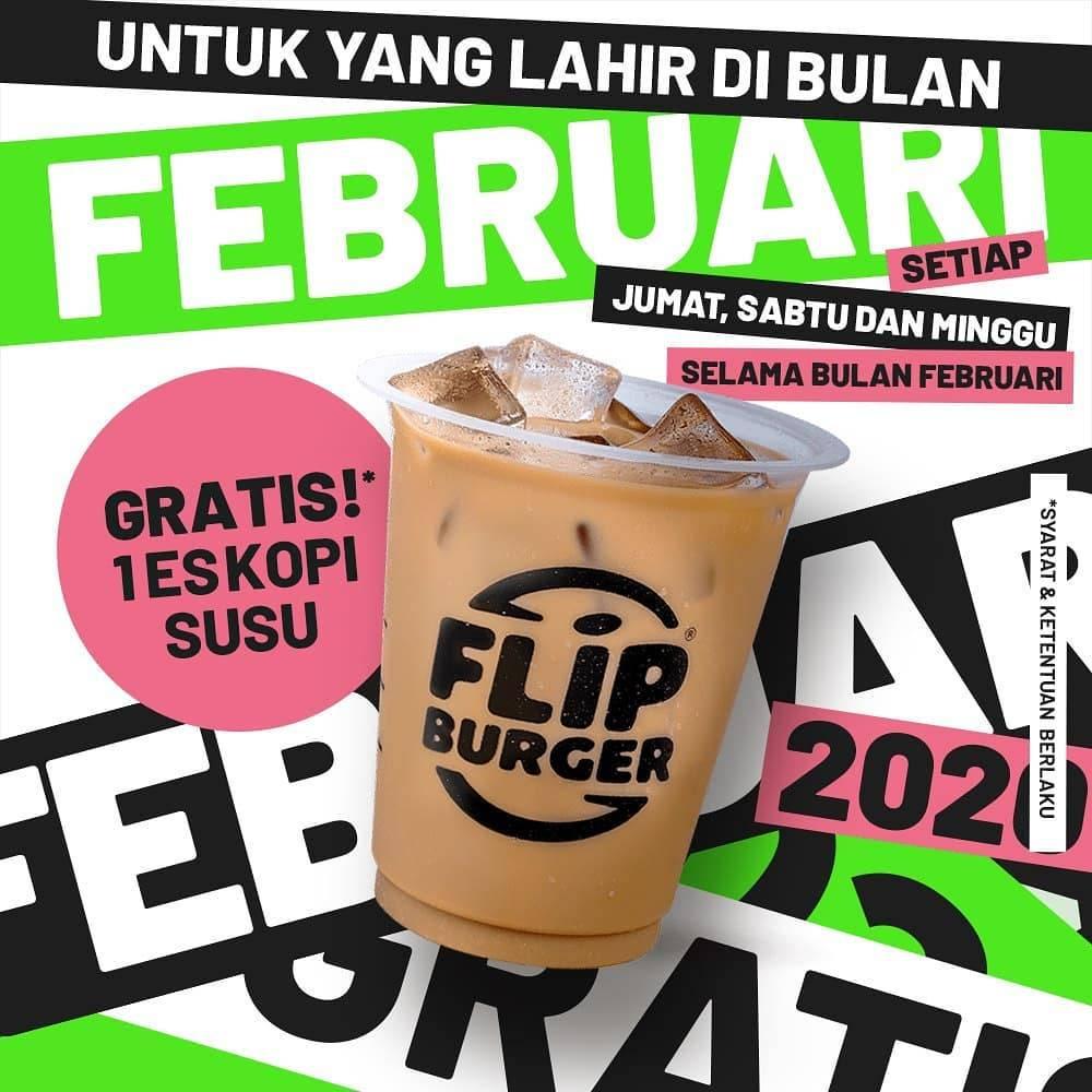 Flip Burger Promo Spesial Pelanggan Yang Berulang Tahun Bulan Februari