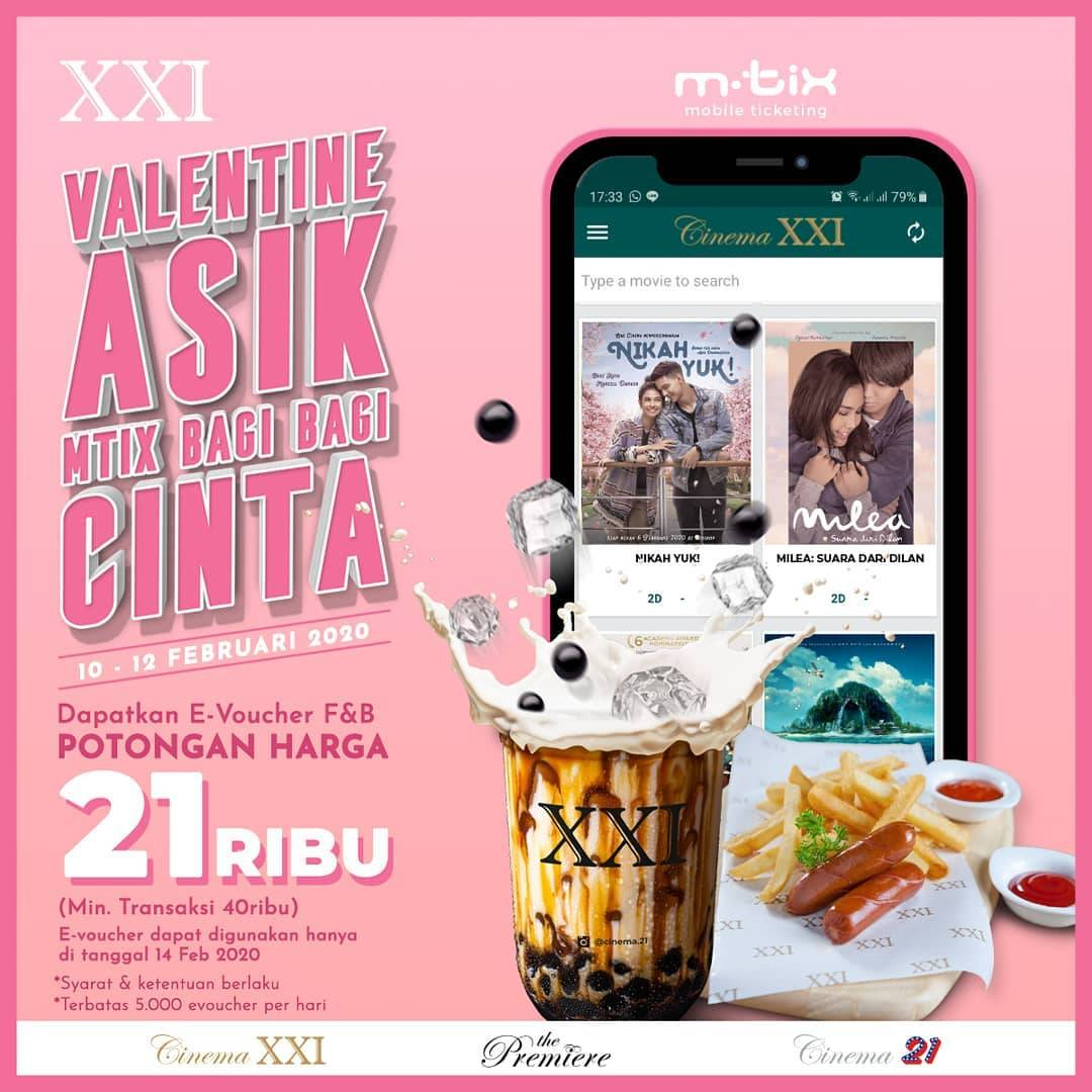 XXI Promo M-Tix Bagi - Bagi Cinta, Dapatkan E-Voucher F&B Dengan Potongan Harga Rp. 21.000