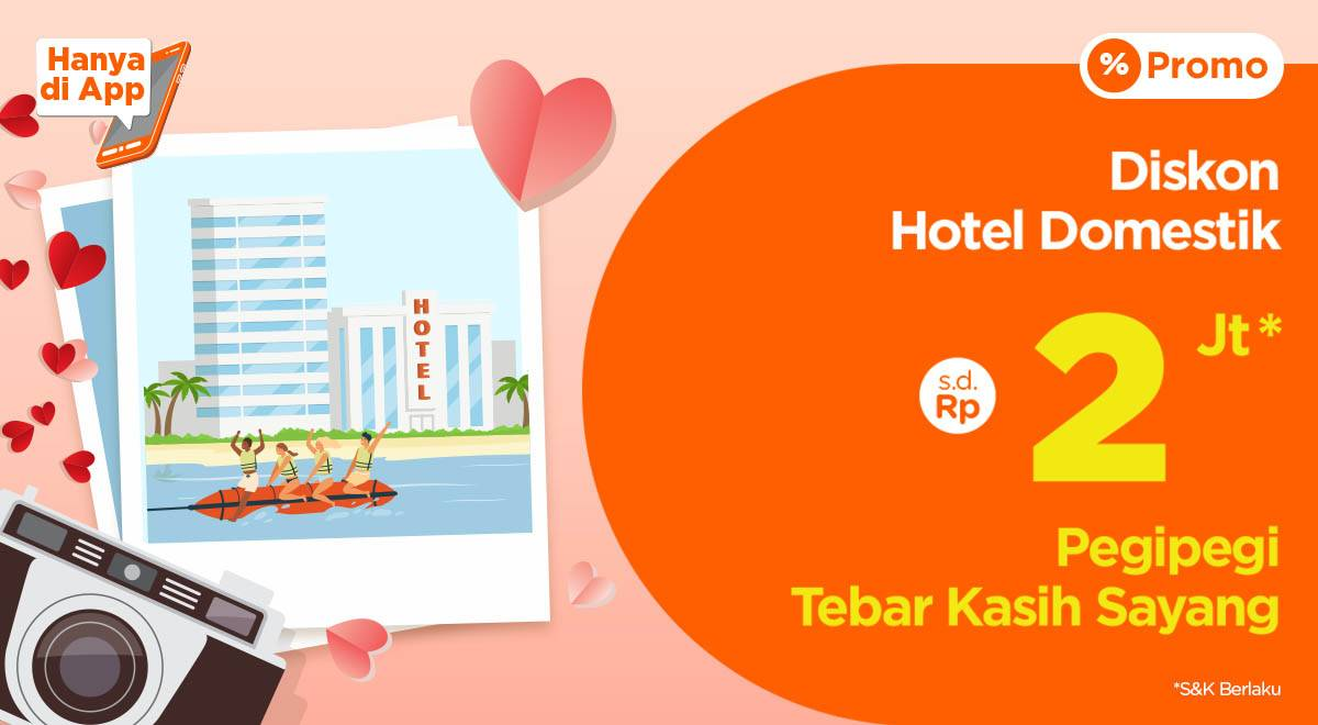 Diskon Pegi Pegi Promo Diskon Hingga Rp. 2.000.000 Setiap Pemesanan Hotel Domestik Via Aplikasi Pegi Pegi