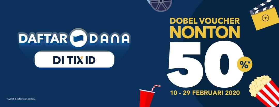 Diskon TIX ID Promo Diskon 50% Setiap Daftar Dana Di TIX ID