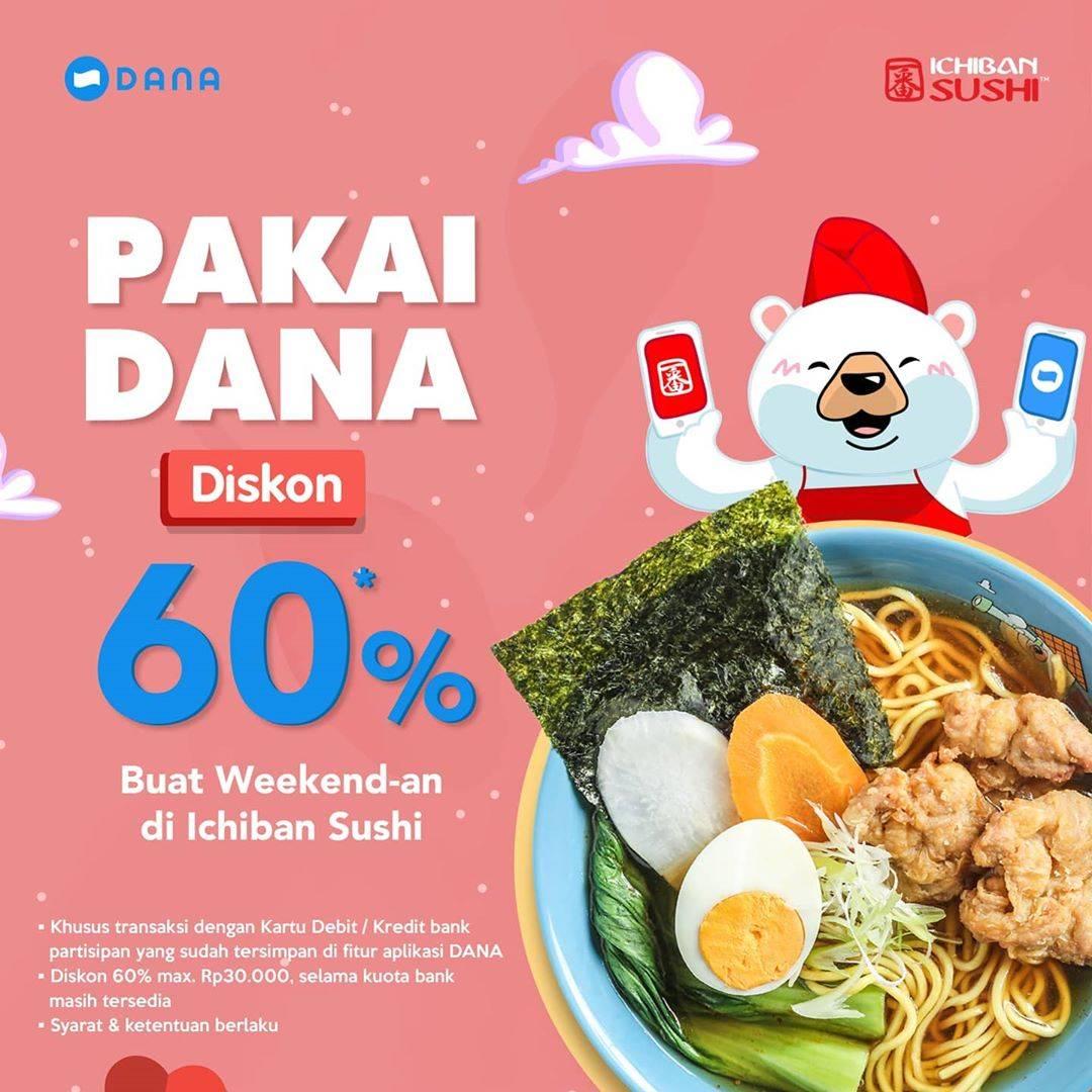 Diskon Ichiban Sushi Promo Diskon 60% Menggunakan Kartu Bank Melalui Aplikasi Dana