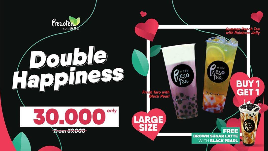 Tea Preso Promo Double Hapiness Buy 1 Get 1 Minuman Pilihan