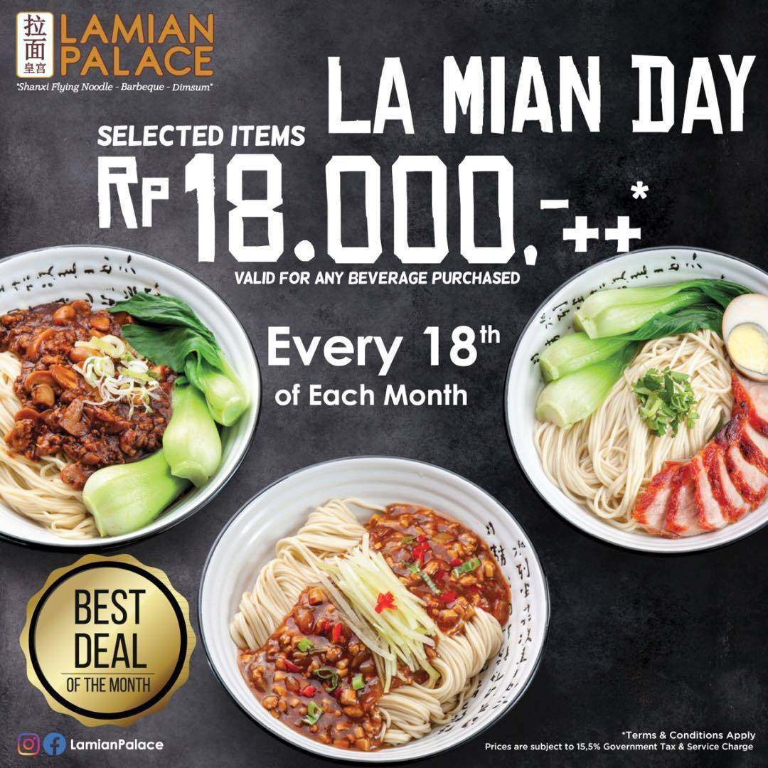 Lamian Palace Promo La Mian Day, Only IDR 18.000 For Selected Items