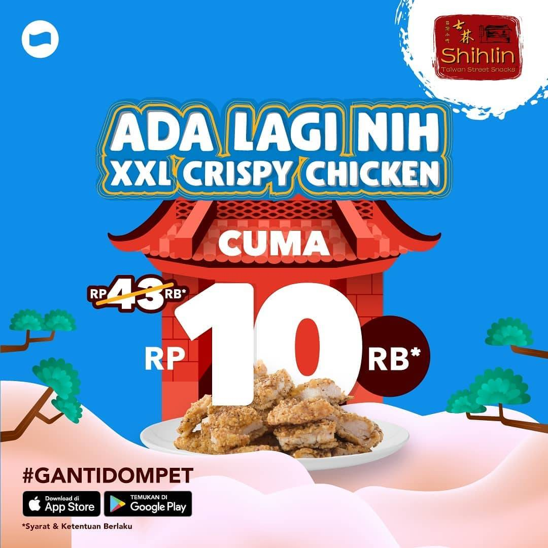 Shihlin XXL Chicken Cashback 100% Max Rp. 33.000 Dana