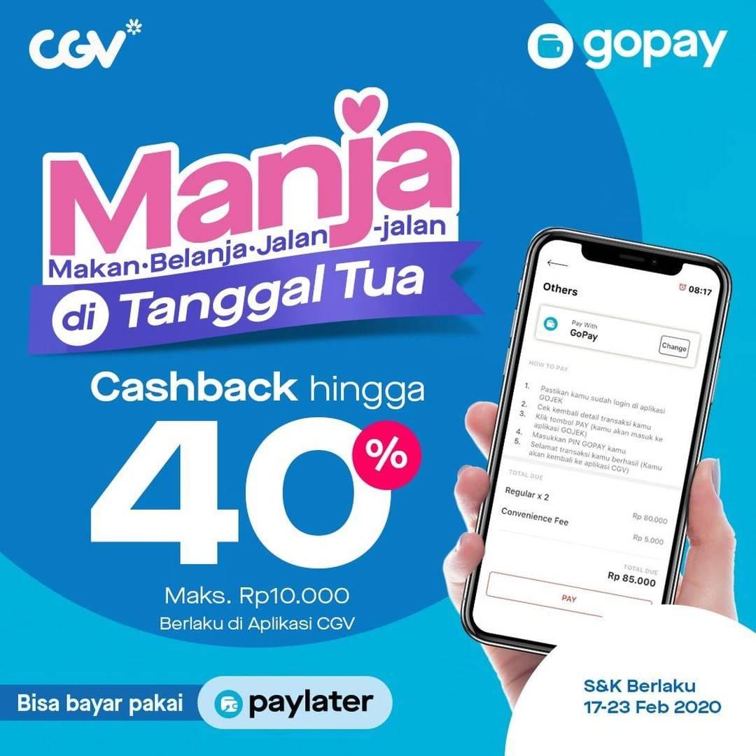 CGV Promo Cashback 40% Setiap Pembelian Tiket Nonton Menggunakan Gopay