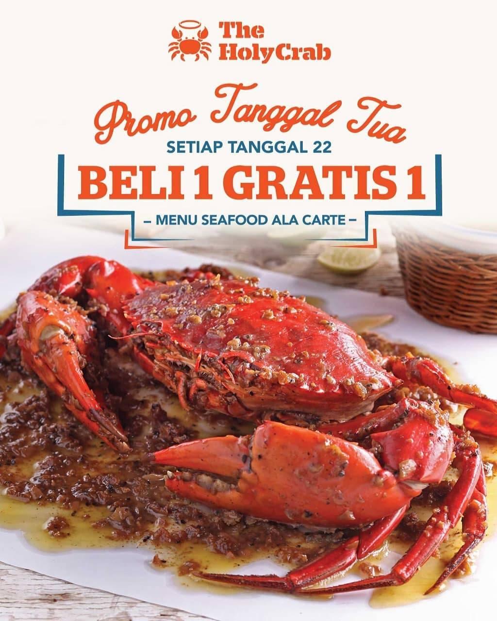 The Holy Crab Beli 1 Gratis 1 Untuk Semua Seafood lokal Ala Carte