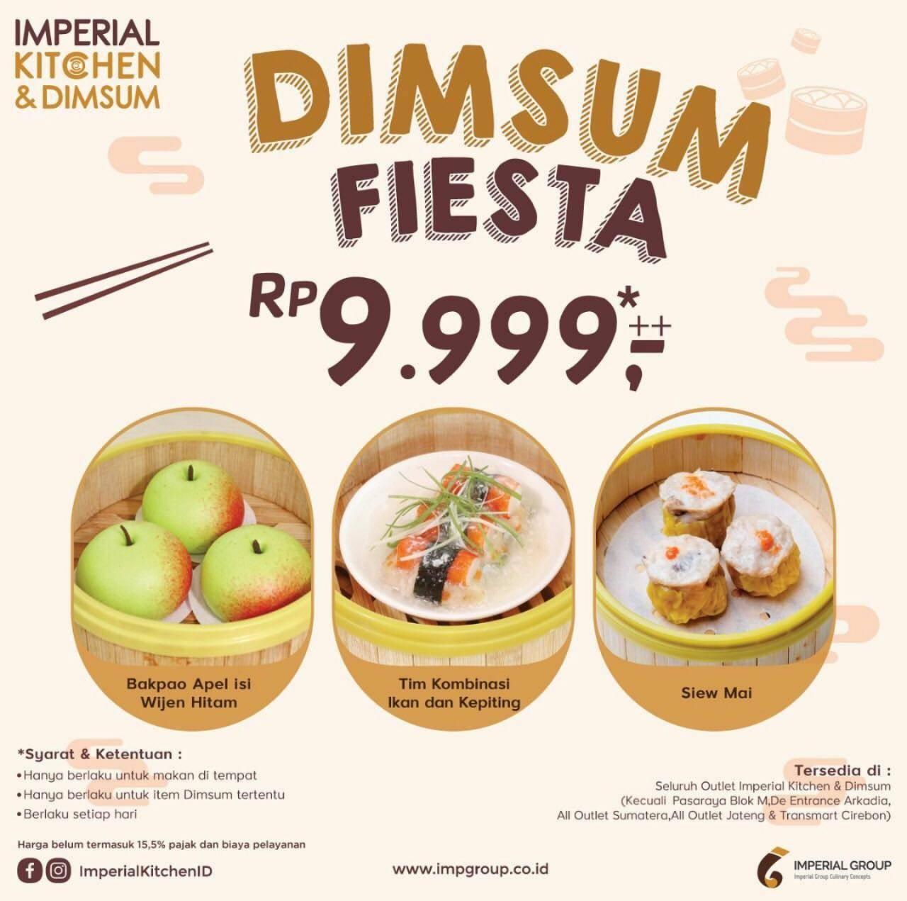 Imperial Kitchen & Dimsum Promo Spesial Dimsum Fiesta Cuma Rp. 9.999