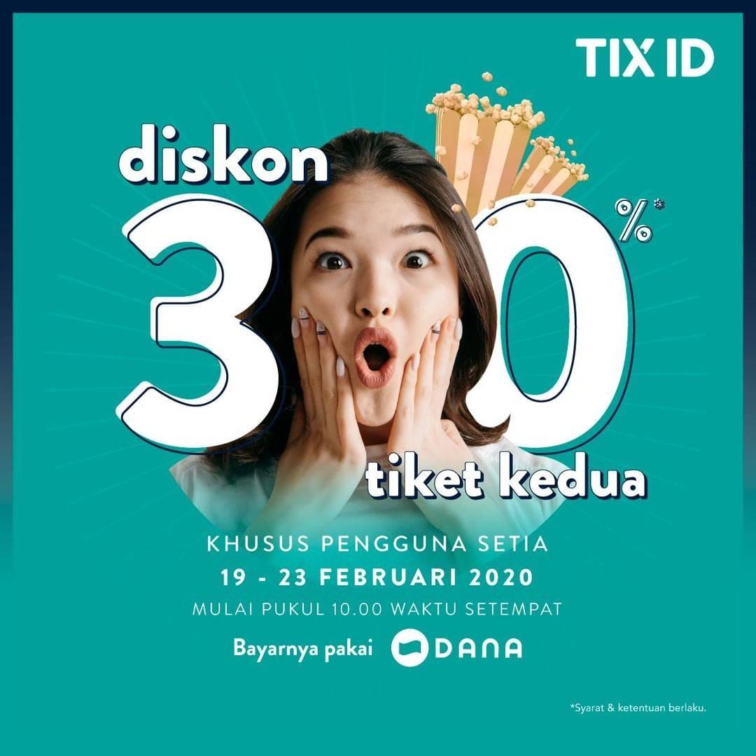 TIX ID Promo Diskon 30% Untuk Tiket Kedua Pembayaran Menggunakan Dana