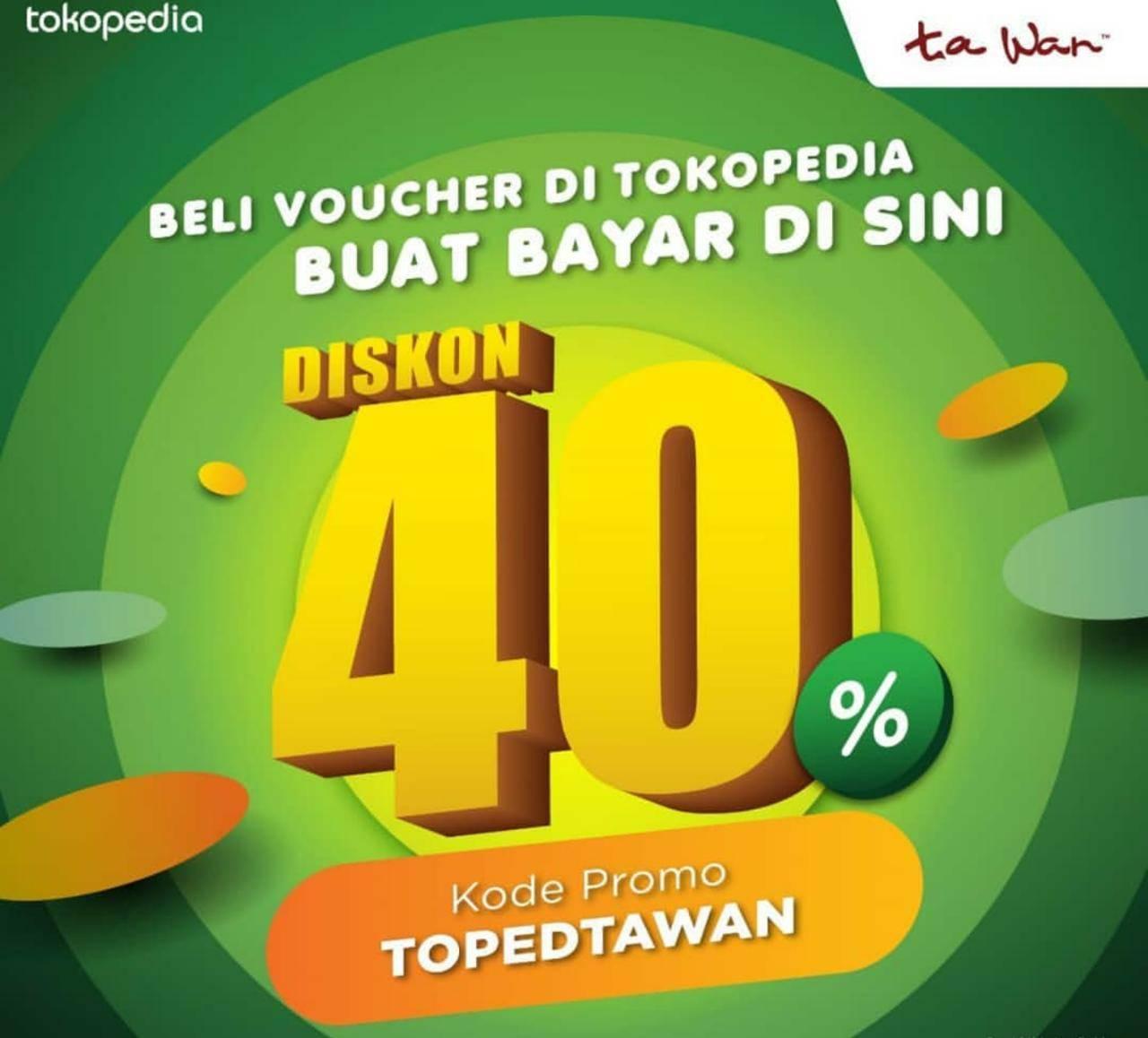 Ta Wan Promo Beli Voucher Diskon 40% Di Tokopedia
