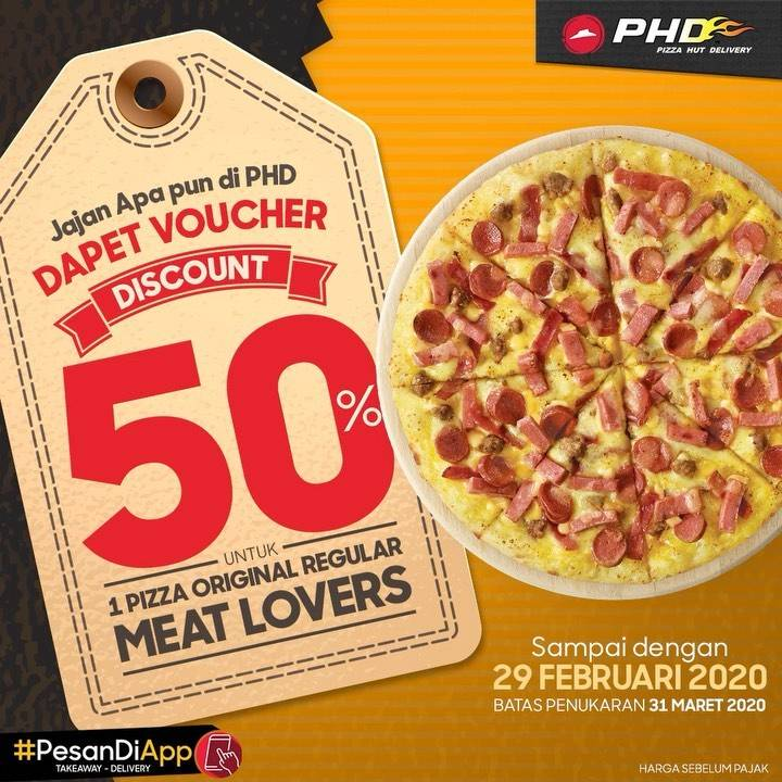 PHD Promo Voucher Diskon 50% Untuk 1 Original Regular Meat Lovers Pizza