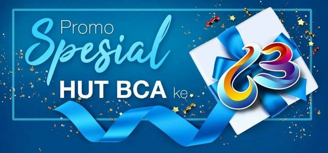 Bank BCA Promo Spesial HUT BCA