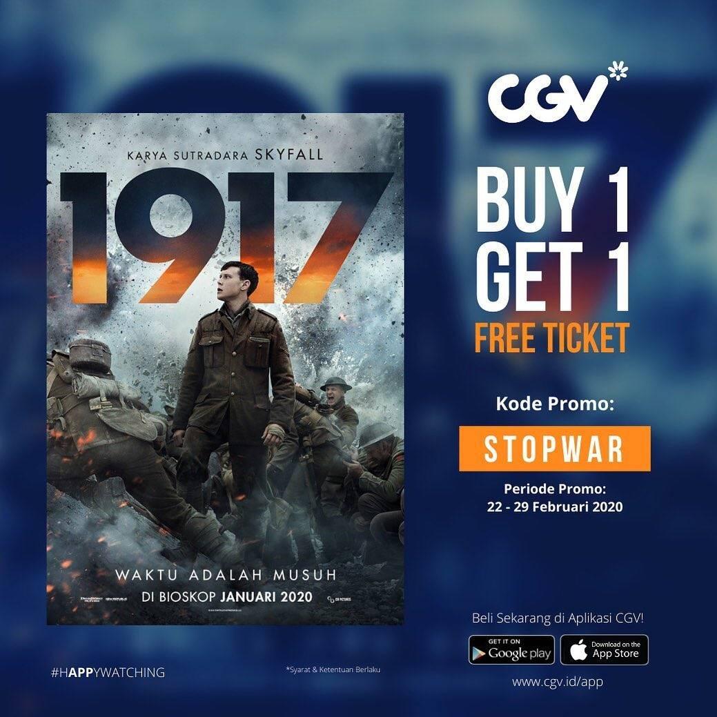 CGV Promo Beli 1 Gratis 1 Untuk Pembelian Tiket Film 1917
