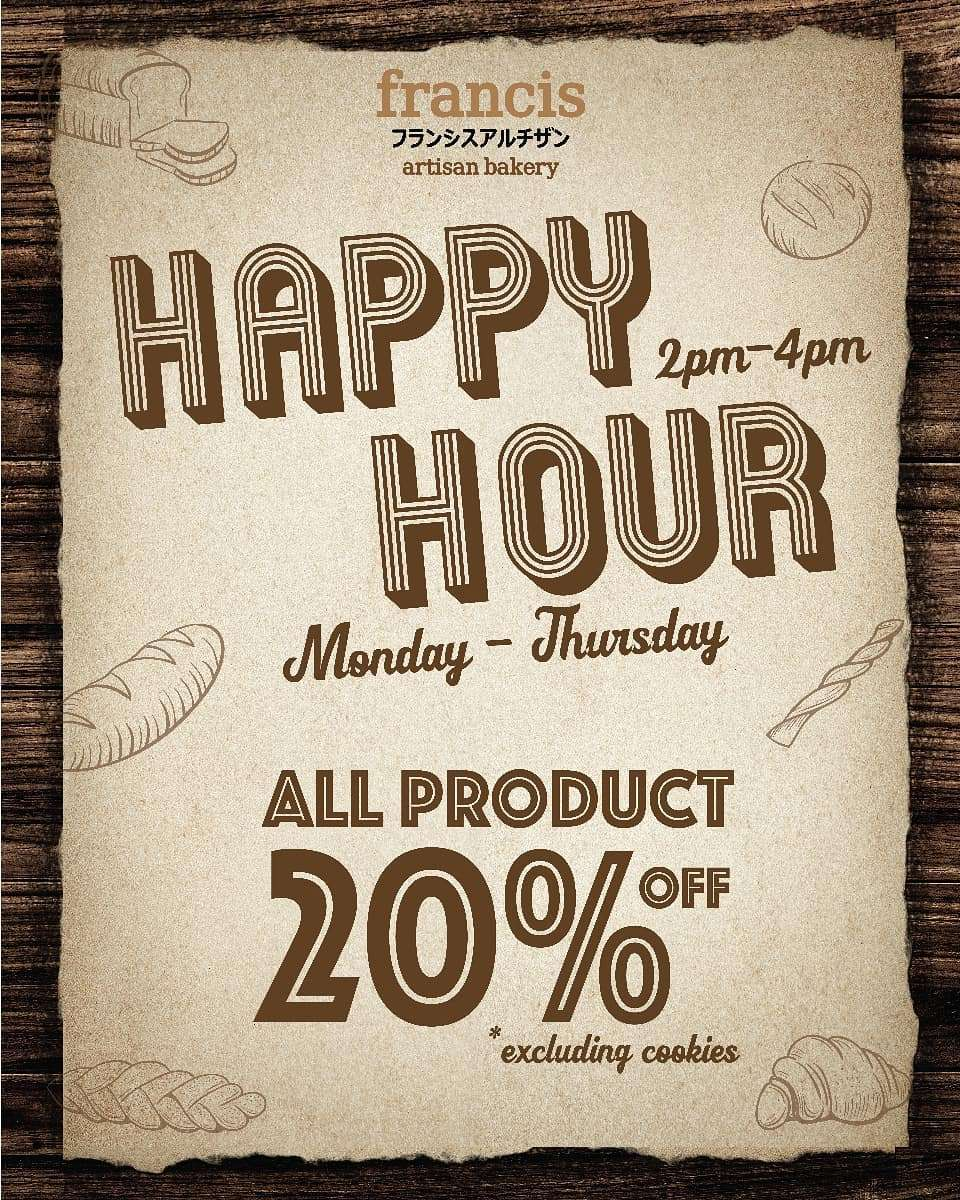 Francis Artisan Promo Happy Hour Get Discount 20% Off All Products
