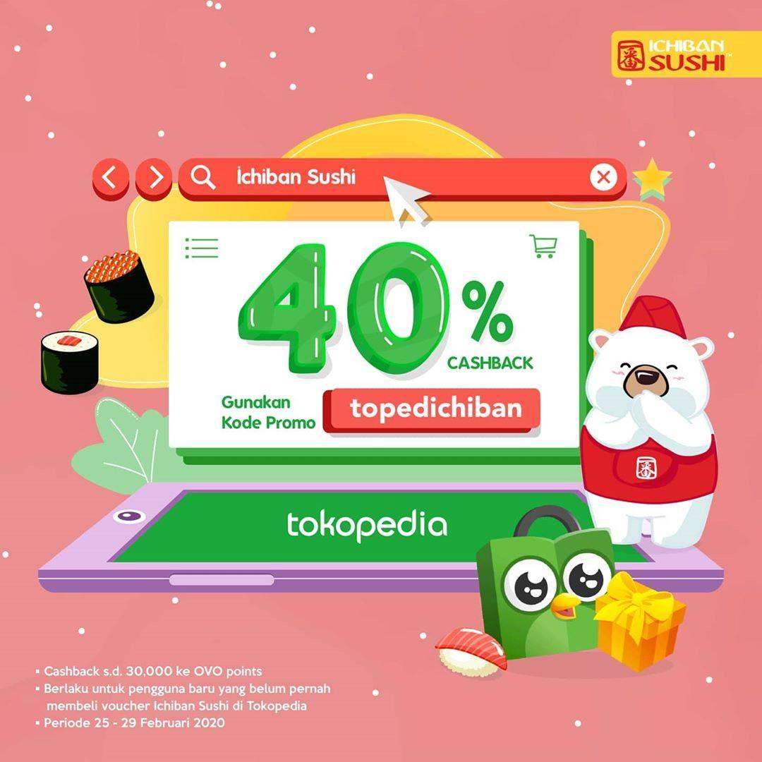 Ichiban Sushi Promo Cashback 40% Menggunakan Kode Promo Tokopedia