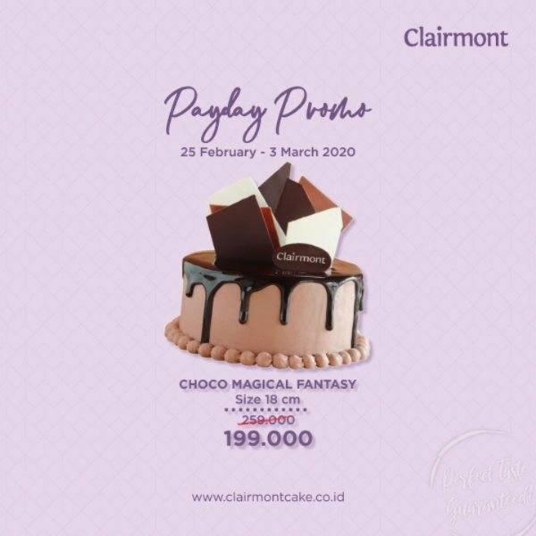 Clairmont Patisserie Promo Payday, Harga Choco Magical Fantasy Mulai Dari Rp. 199.000