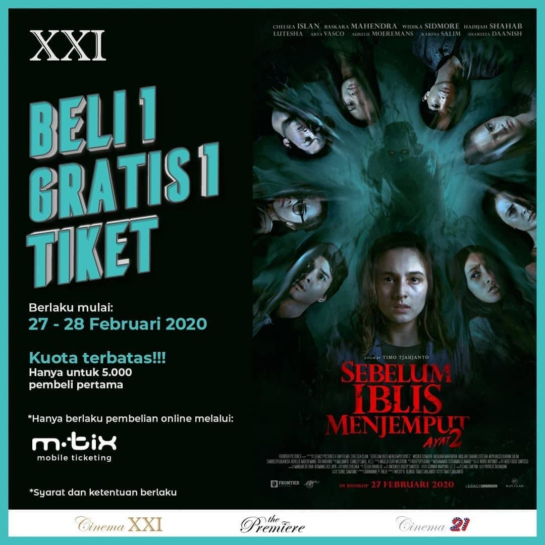 XXI Promo Beli 1 Gratis 1 Tiket Film Sebelum Iblis Menjemput Ayat 2