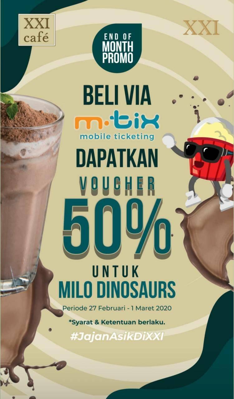 XXI Cafe Promo Belanja Di M-Tix Dan Dapatkan Voucher Diskon 50% Minuman Milo Dinosaurus