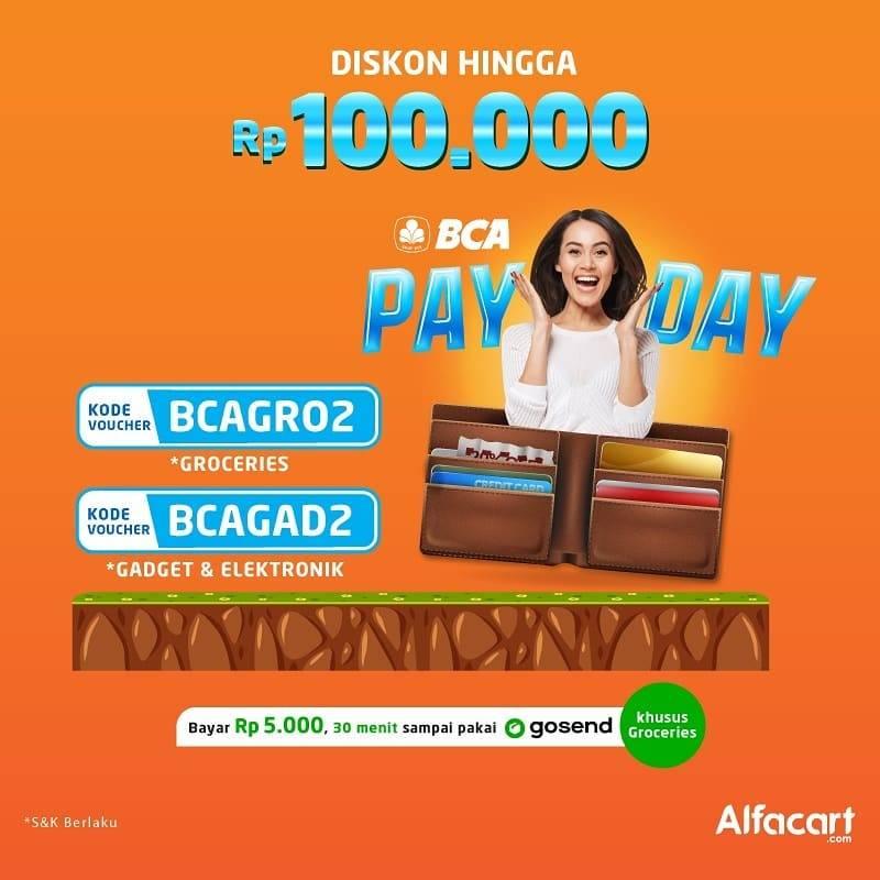 Diskon Alfacart Promo BCA Payday, Diskon Hingga Rp.100.000 Untuk Produk Groceries & Elektronik