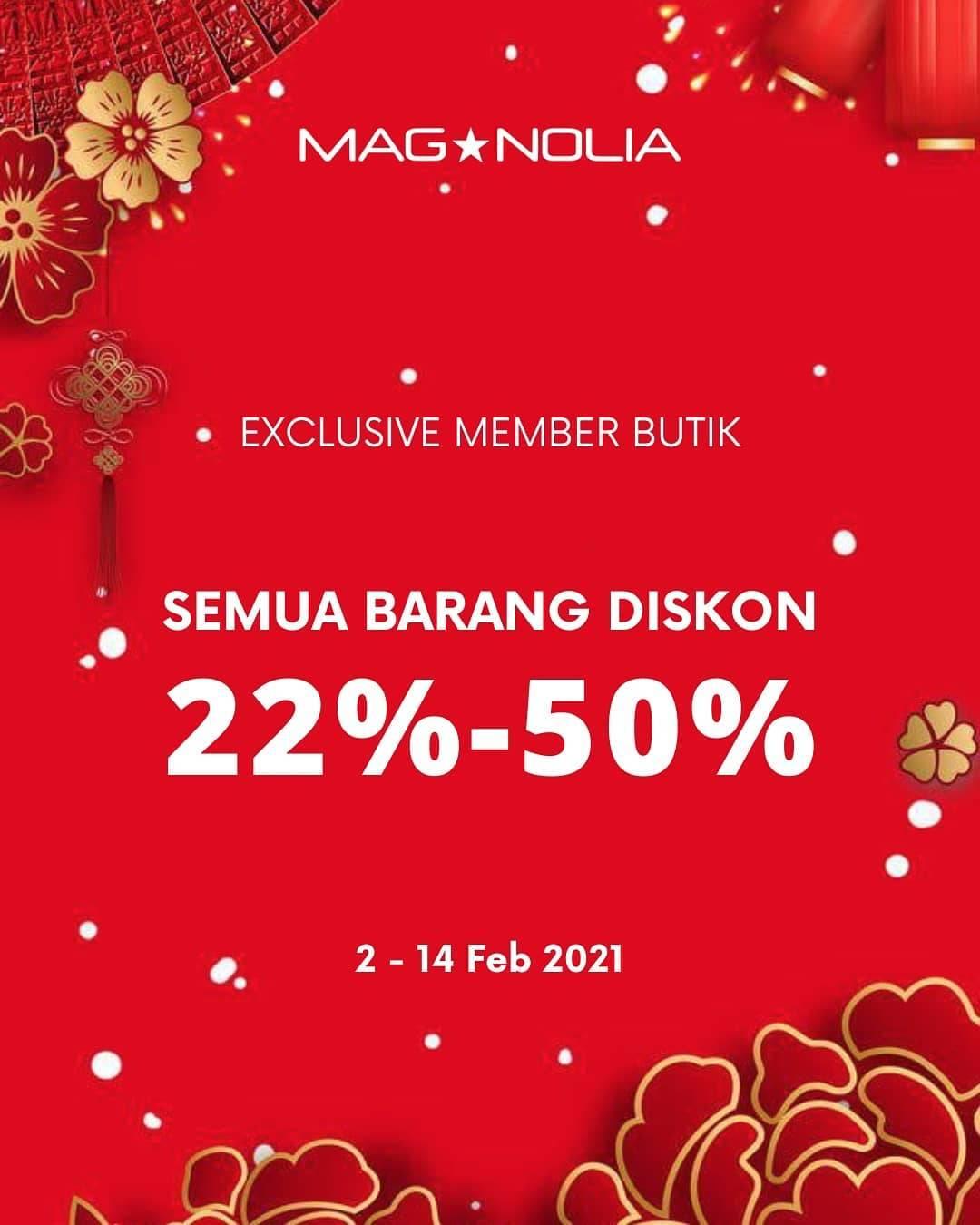 Diskon Magnolia Diskon 22% - 50% Untuk Member