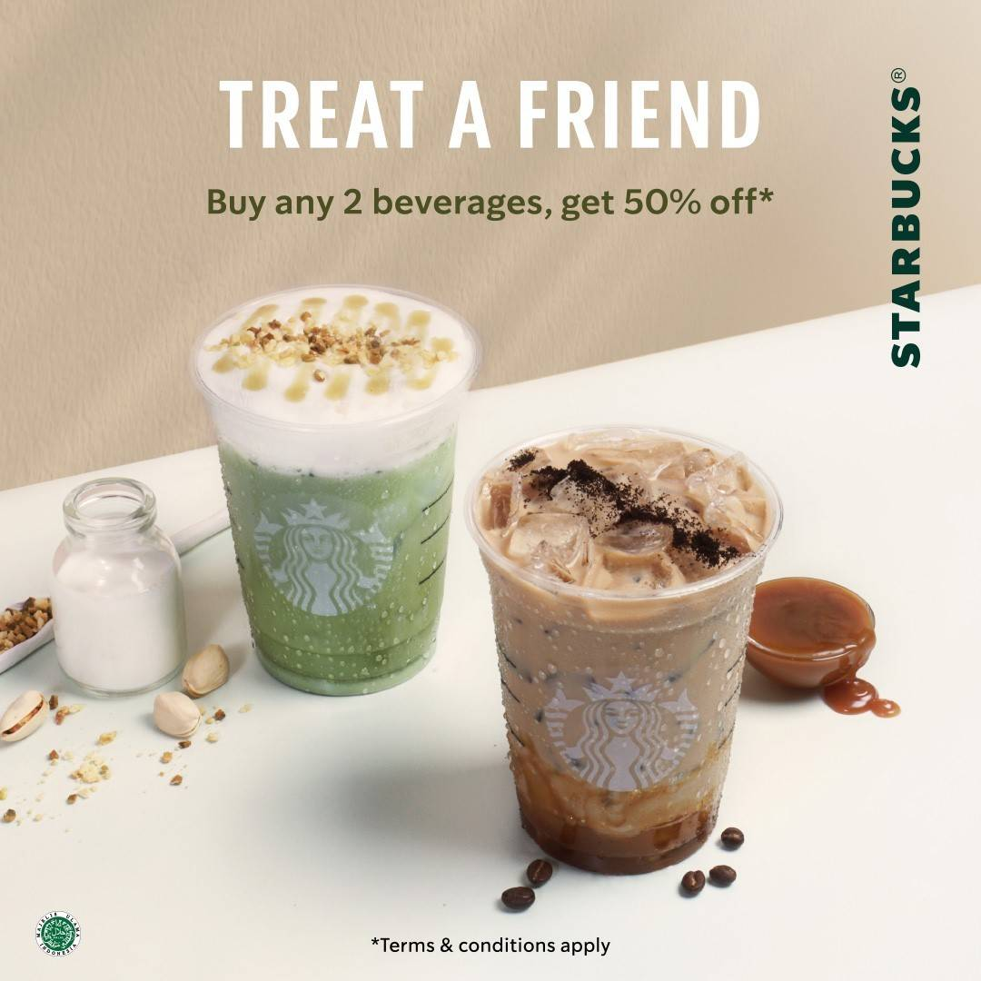 Diskon Starbucks Treat A Friend Buy Any 2 Beverages Get Discount 50% Off