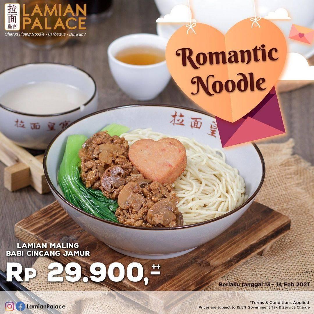 Diskon Lamian Palace Promo Romantic Noodle Hanya Rp. 29.900