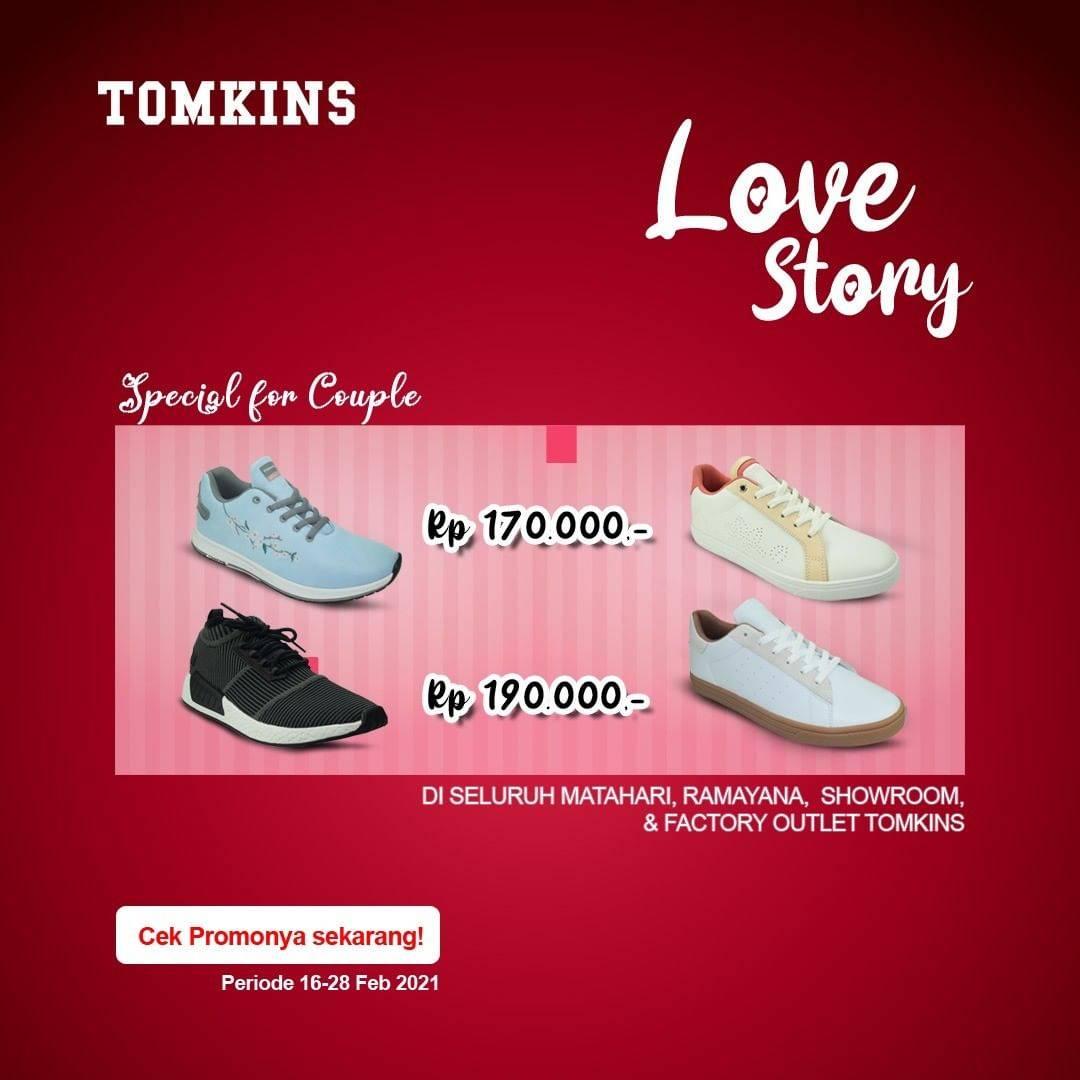 Diskon Tomkins Promo Love Story Harga Mulai Dari Rp. 170.000
