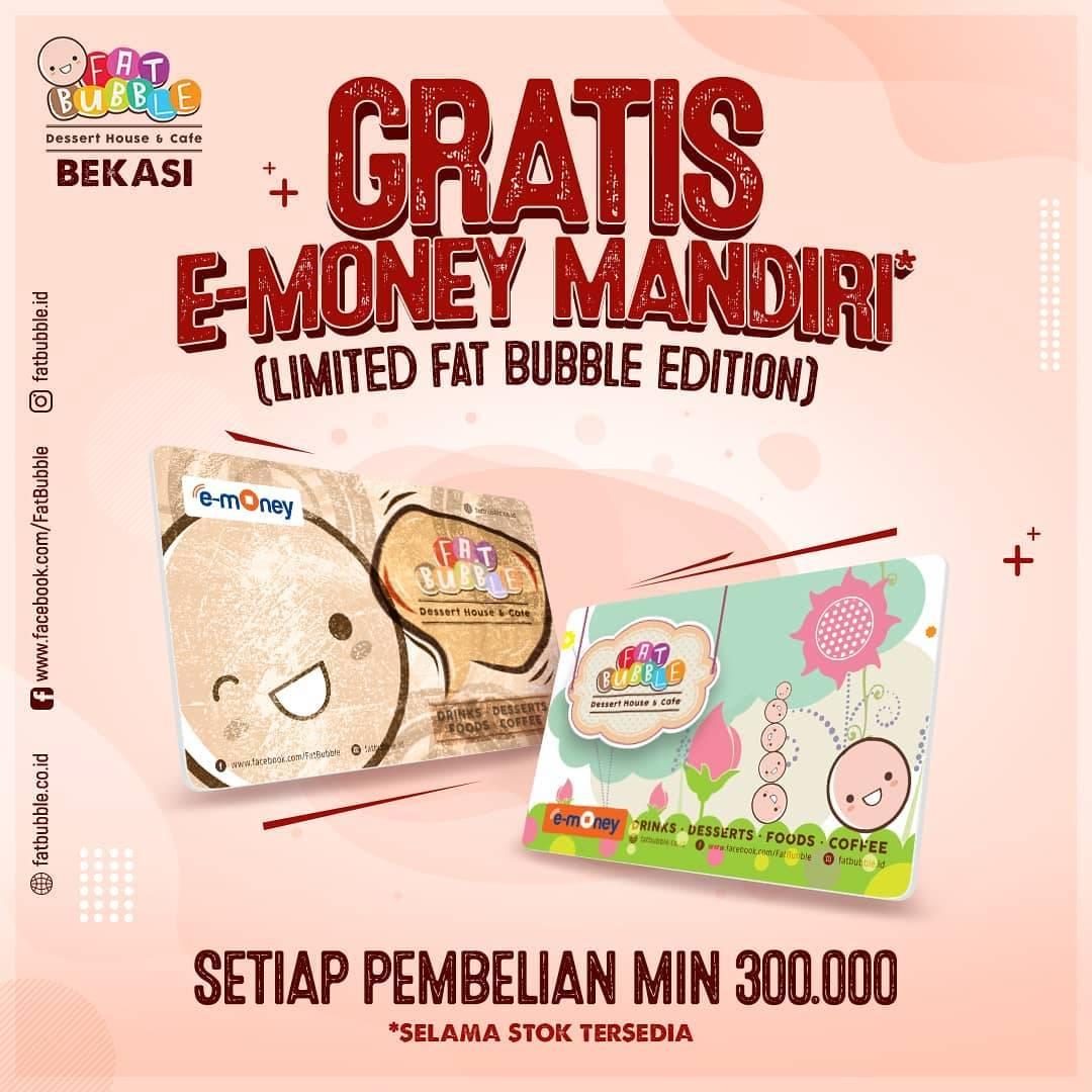 Diskon Fat Bubble Gratis E-Money Mandiri