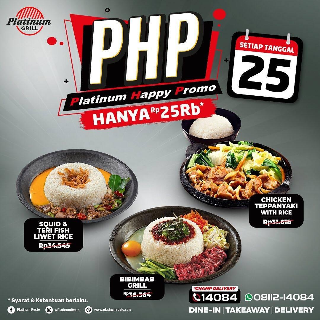 Diskon Platinum Grill Platinum Happy Promo Menu Hanya Rp. 25.000