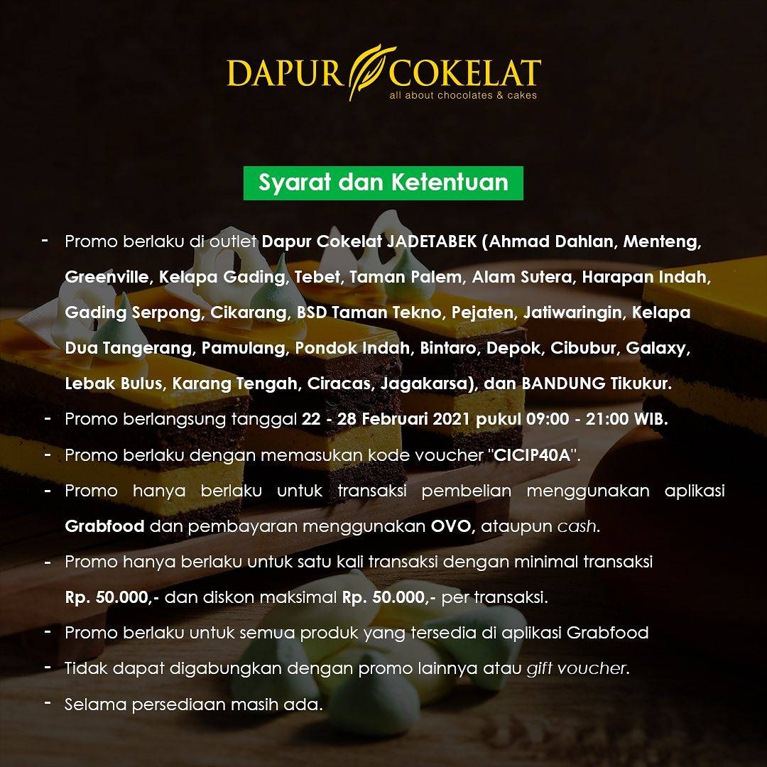 Promo diskon Dapur Coklat Discount 40% Off On GrabFood