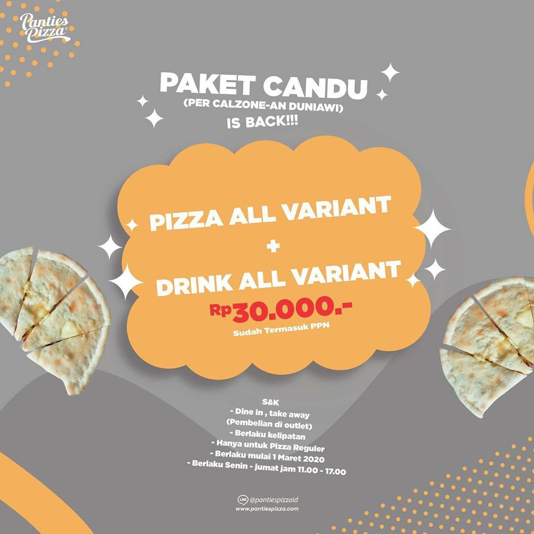 Panties Pizza Promo Pizza All Variant + Drinks All Variant Only Rp. 30.000