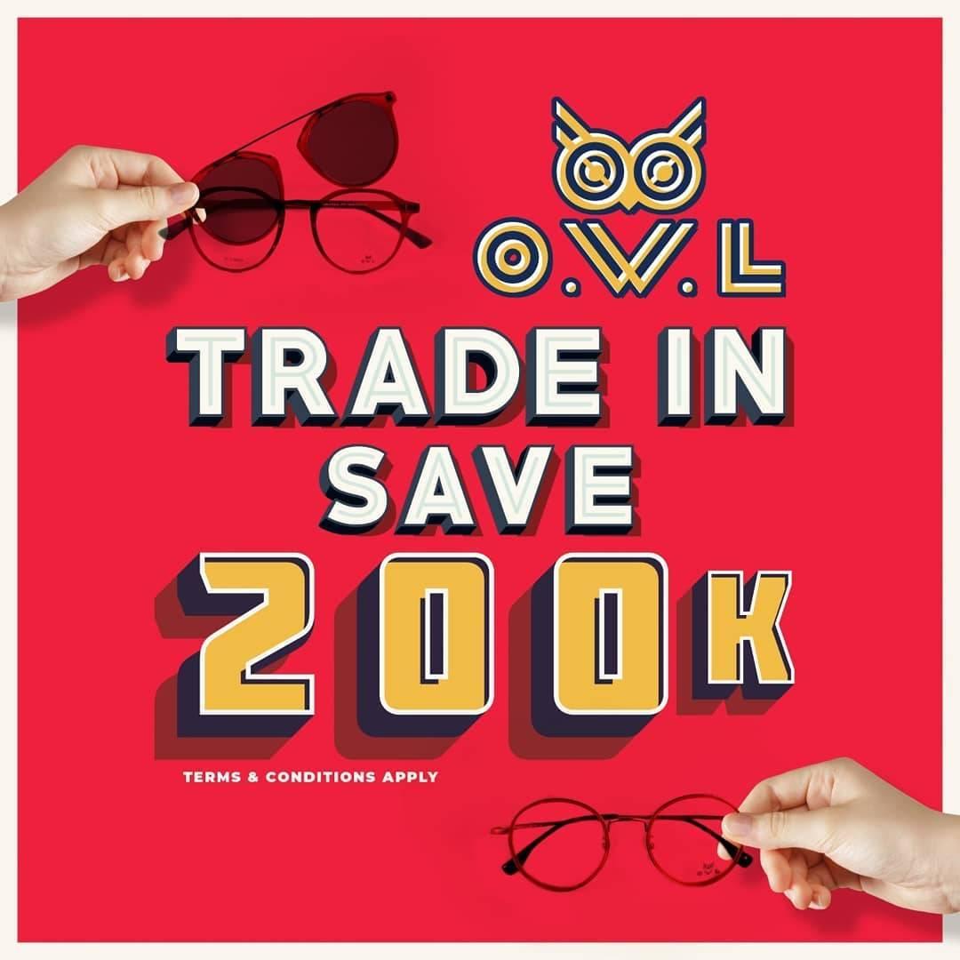 Diskon OWL Eyewear Promo Trade In Save IDR 200.000