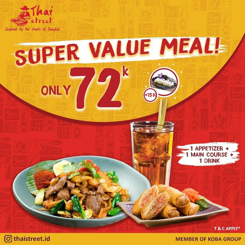 Thai Street Promo Super Value Meal Only IDR 72.000