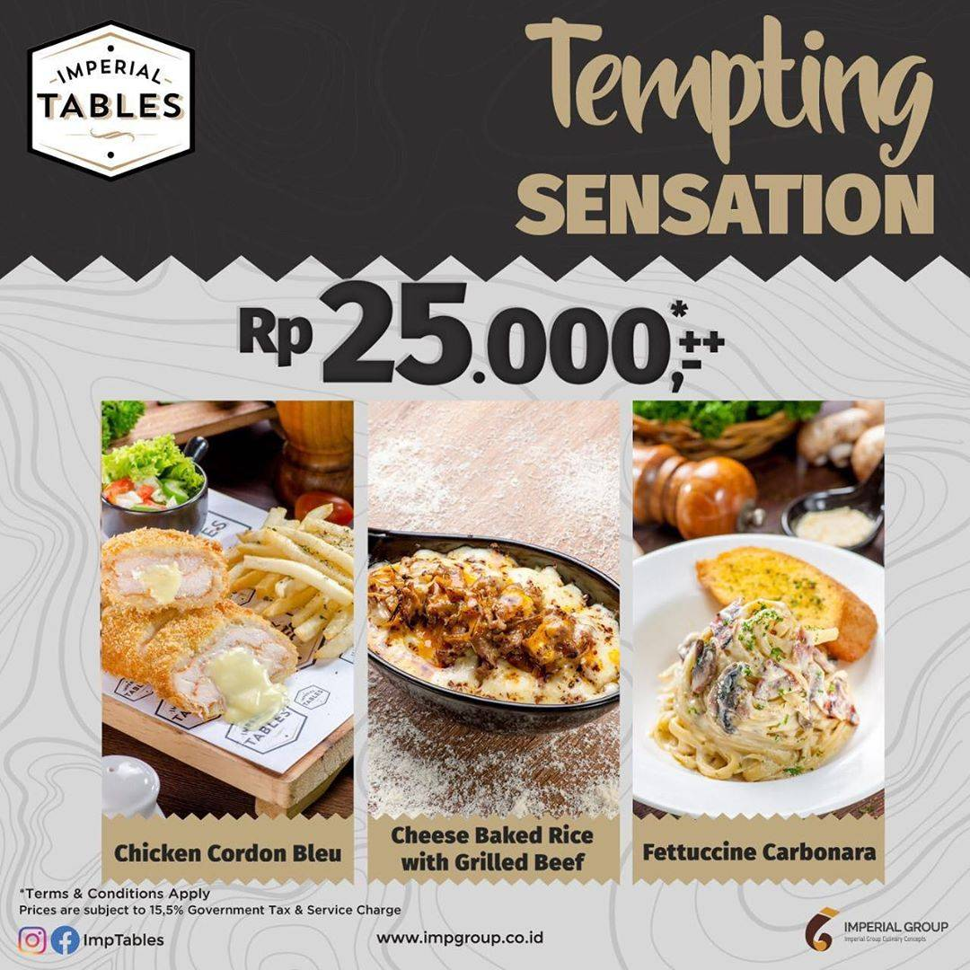 Imperial Tables Promo Tempting Sensation Only IDR 25.000 For Selected Menu
