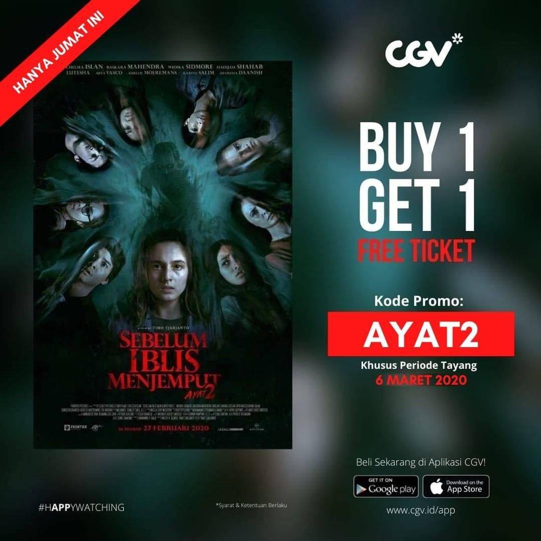 CGV Promo Beli 1 Gratis 1 Untuk Tiket Film Sebelum Iblis Menjemput Ayat 2