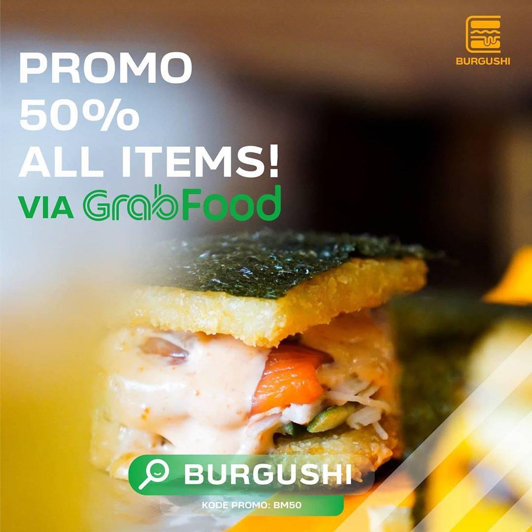 Burgushi Promo Diskon 50% Pembelian Melalui Grabfood