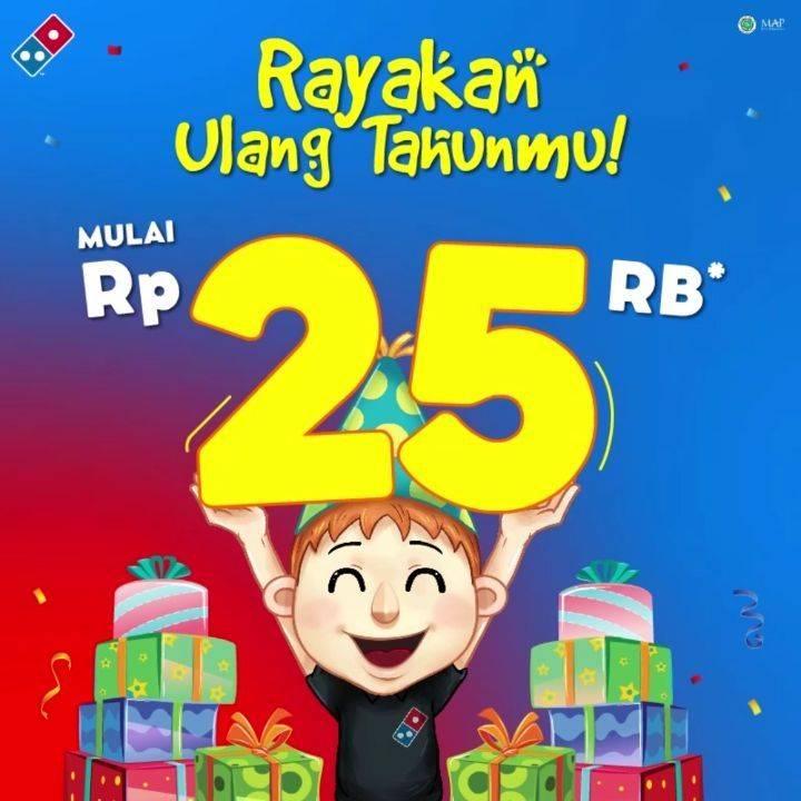 Domino's Pizza Promo Paket Ulang Tahun, Hemat Rp. 25.000 Untuk Menu Pilihan