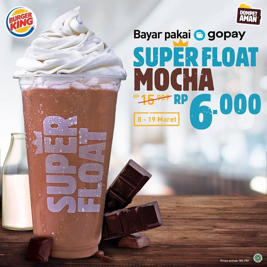 Burger King Promo Super Float Mocha Cuma Rp. 6.000 Pembayaran Pakai Gopay