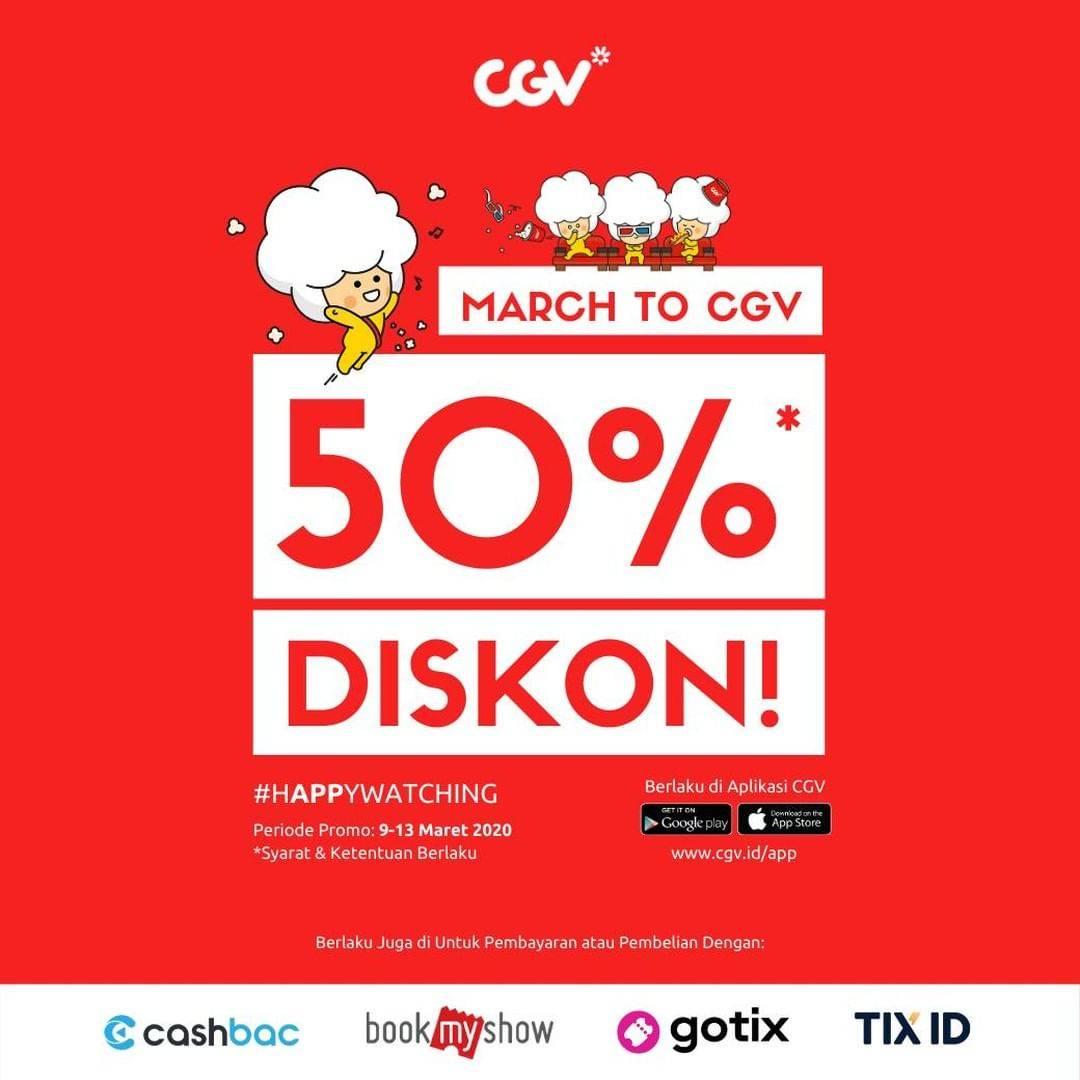 CGV Promo Diskon 50% + Cashback Hingga Rp. 100.000 Pembelian Tiket Melalui Aplikasi Pilihan