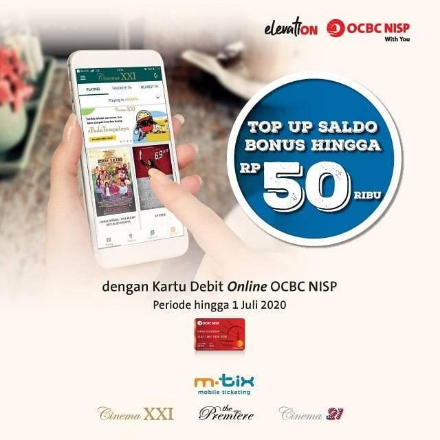XXI Promo Top Up Saldo Bonus Hingga Rp. 50.000 Dengan Kartu Debit Online OCBC NISP