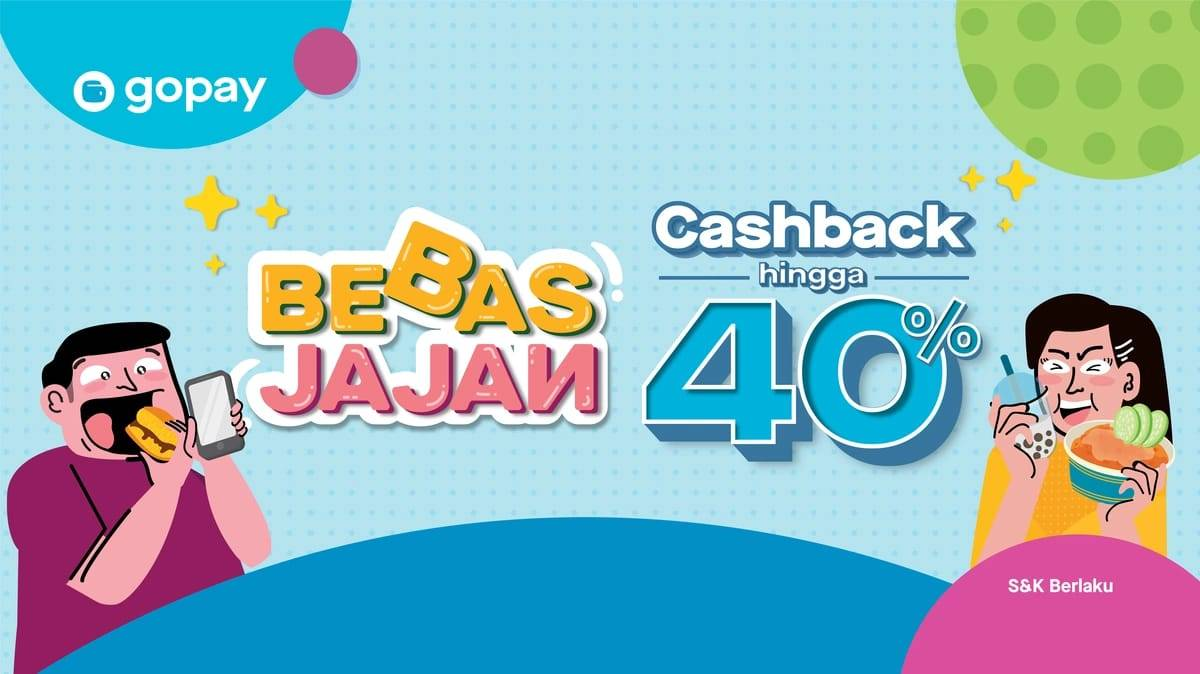 Gopay Promo Bebas Jajan Dapatkan Cashback Hingga 40%