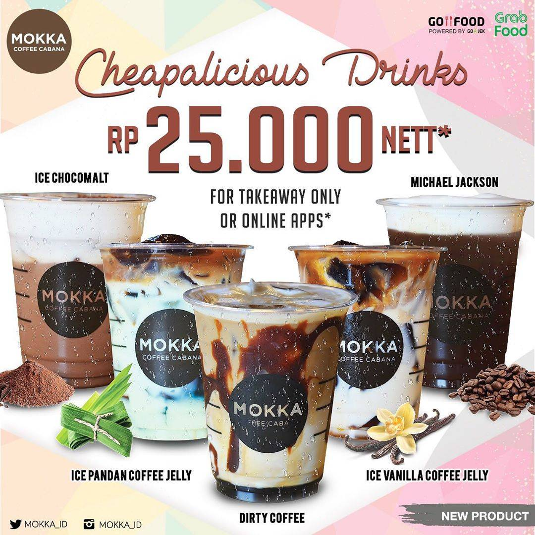 Mokka Coffee Cabana Promo New Cheapalicious Drinks Only Rp. 25.000