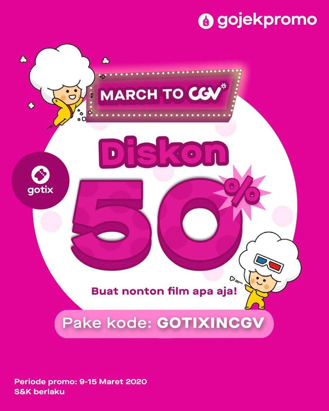 Diskon CGV Promo Diskon 50% Pembayaran Menggunakan Kode Promo Dari Gotix