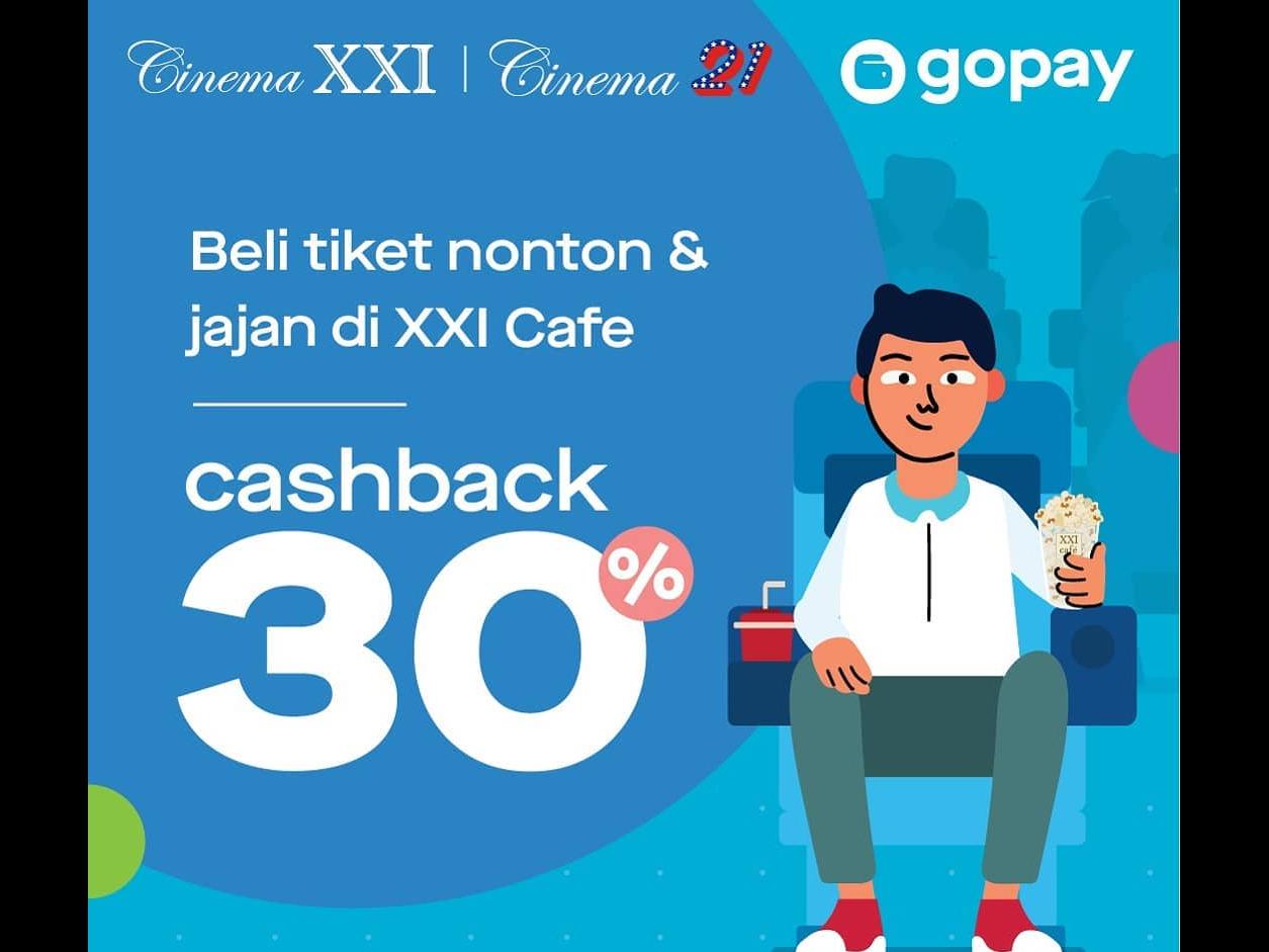 XXI Promo Cashback 30% Dan Voucher Cashback Dari Gopay