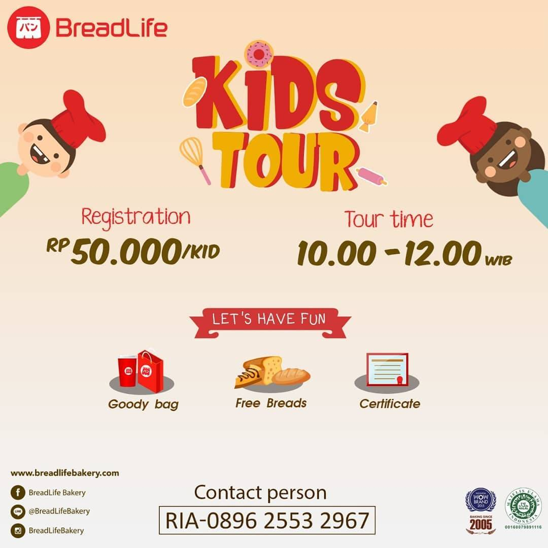 BreadLife Promo Kids Tour, Registration Fee Only Rp. 50.000/Kid